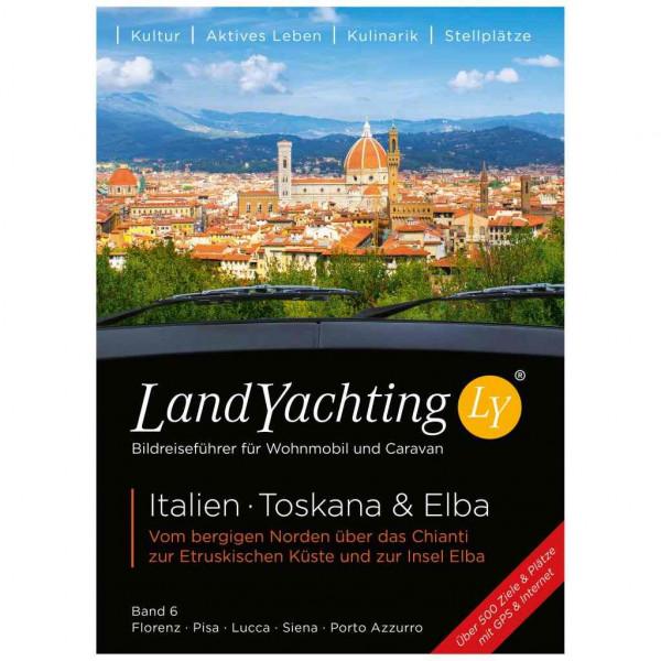 LandYachting Wohnmobil-Bildreiseführer Italien, Toskana & Elba