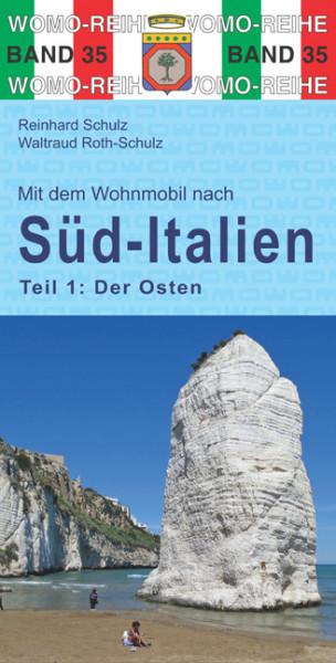 Mit dem Wohnmobil nach Süd-Italien Teil 1 Der Osten