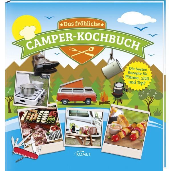 Das fröhliche Camperkochbuch