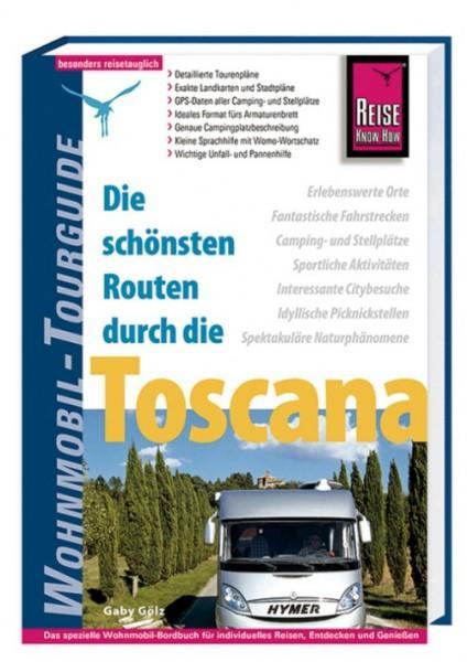 Die schönsten Routen durch die Toscana