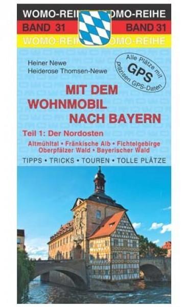 Mit dem Wohnmobil nach Bayern Teil 1 Nordosten
