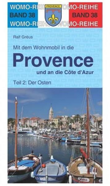 Mit dem Wohnmobil in die Provence / Côte d' Azur Ost