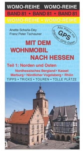 Mit dem Wohnmobil nach Hessen Teil 1 Norden und Osten