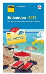 ADAC Camping-Caravaning-Führer Südeuropa 2017