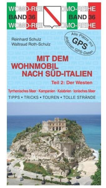Mit dem Wohnmobil nach Süd-Italien Teil 2 Der Westen