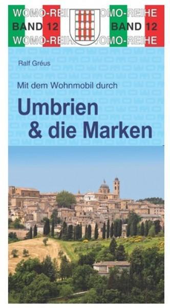 Mit dem Wohnmobil durch Umbrien & die Marken